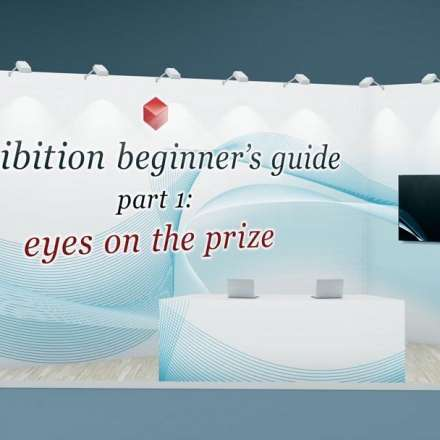 Exhibition beginner's guide: part 1