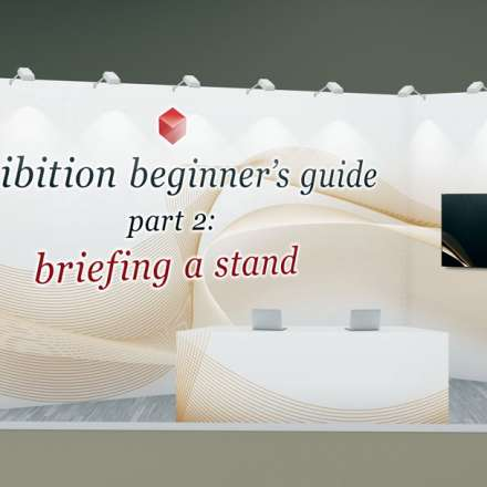 Exhibition Stand Extras : Exhibition beginner s guide part u briefing an exhibition stand